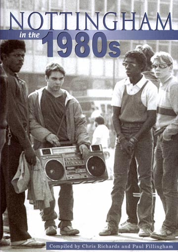 Nottingham in the 1980s book